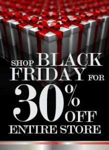 ad for Black Friday saying entire store is 30 percent off